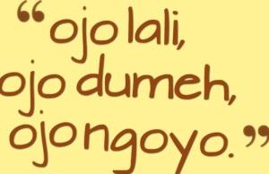 29810-ojo-lali-ojo-dumeh-ojo-ngoyo