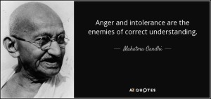 quote-anger-and-intolerance-are-the-enemies-of-correct-understanding-mahatma-gandhi-10-58-43
